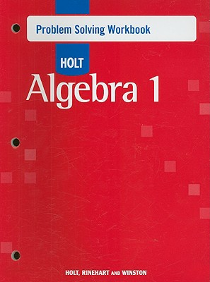 Algebra 1, Grade 9 Problem Solving Workbook By Holt Mcdougal (COR)